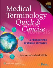 Medical Terminology Quick & Concise 1st Edition 9781608319503 1608319504