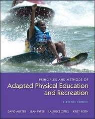 Principles and Methods of Adapted Physical Education and Recreation 11th Edition 9780073523712 0073523712