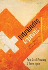 Cengage Advantage Books: Understanding Arguments 8th edition 9780495603955 0495603953