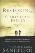 Restoring the Christian Family 1st Edition 9781599794655 1599794659