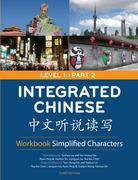 Integrated Chinese 1/2 Workbook Simplified Characters 3rd Edition 9780887276743 0887276741