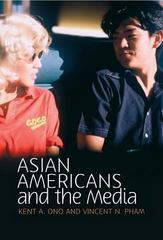 Asian Americans and the Media 1st Edition 9780745642741 0745642748