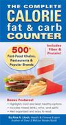 The Complete Calorie Fat and Carb Counter 1st edition 9781934386347 1934386340