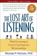 The Lost Art of Listening 2nd edition 9781606230640 1606230646