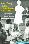 And They Were Wonderful Teachers 1st Edition 9780252076398 0252076397