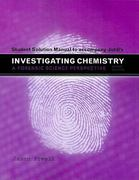 Student Solutions Manual for Investigating Chemistry 2nd edition 9781429222426 1429222425