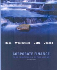 Corporate Finance: Core Applications and Principles w/S&P bind-in card 2nd edition 9780077259273 0077259270