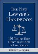 The New Lawyer's Handbook 0 9781572487093 1572487097