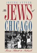 The Jews of Chicago 1st Edition 9780252076442 0252076443