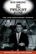 Rod Serling and The Twilight Zone 1st Edition 9781569804278 1569804273
