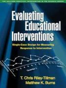 Evaluating Educational Interventions 1st Edition 9781606231067 1606231065