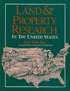 Land and Property Research in the United States 0 9781593313258 159331325X