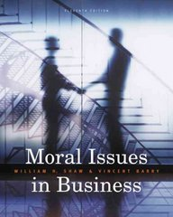 Moral Issues in Business 11th edition 9780495604693 0495604690