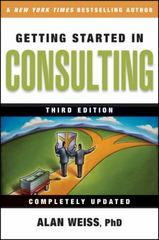 Getting Started in Consulting 3rd edition 9780470419809 0470419806