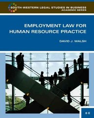 Employment Law for Human Resource Practice 3rd edition 9780324594850 0324594852