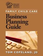 Family Child Care Business Planning Guide 1st Edition 9781605540085 1605540080