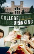 College Drinking 1st Edition 9780275999810 0275999815