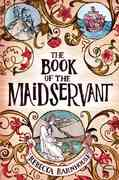 The Book of the Maidservant 1st edition 9780375958564 0375958568