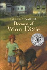 Because of Winn-Dixie 1st Edition 9780763644321 0763644323