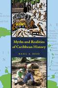 Myths and Realities of Caribbean History 1st edition 9780817355340 0817355340