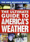 The AMS Weather Book 1st Edition 9780226898988 0226898989