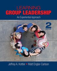 Learning Group Leadership 2nd Edition 9781412953719 1412953715