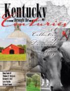Kentucky Through the Centuries 1st Edition 9780757543876 0757543871