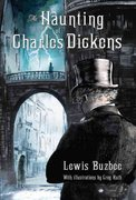 The Haunting of Charles Dickens 0 9780312382568 0312382561