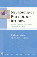 Neuroscience, Psychology, and Religion 1st Edition 9781599471471 1599471477