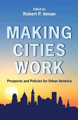 Making Cities Work 1st Edition 9780691131054 0691131058