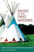 Music of the First Nations 1st Edition 9780252022210 0252022211