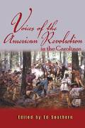 Voices from the American Revolution in the Carolinas 0 9780895873583 0895873583