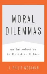 Moral Dilemmas 1st Edition 9780664233167 0664233163