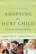 Adopting the Hurt Child 3rd Edition 9781600062896 160006289X