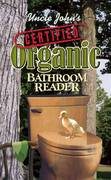 Uncle John's Certified Organic Bathroom Reader 0 9781592239818 1592239811