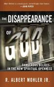 The Disappearance of God 1st edition 9781601420817 1601420811