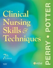 Clinical Nursing Skills and Techniques 7th edition 9780323052894 0323052894