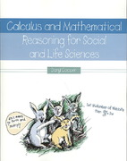 Calculus and Mathematical Reasoning for Social and Life Sciences 1st Edition 9780787286989 0787286982