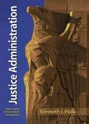 Justice Administration 6th edition 9780135154373 0135154375