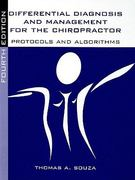 Differential Diagnosis and Management for the Chiropractor: Protocols and Algorithms 4th edition 9780763752828 0763752827