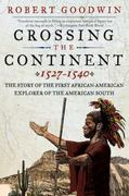 Crossing the Continent, 1527-1540 1st Edition 9780061140457 0061140457