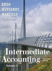 Intermediate Accounting, Volume 2 (Chapters 15-24) 13th edition 9780470423691 0470423692