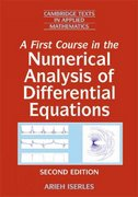 A First Course in the Numerical Analysis of Differential Equations 2nd Edition 9780521734905 0521734908