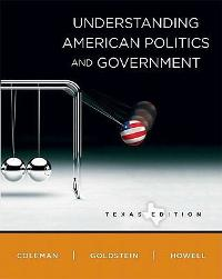Understanding American Politics and Government, Texas Edition 1st edition 9780205651863 0205651860