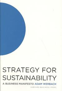 Strategy for Sustainability 1st Edition 9781422177709 142217770X
