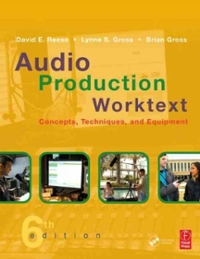 Audio Production Worktext 6th Edition 9780080928258 0080928250