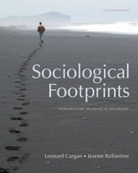 Sociological Footprints 11th edition 9780495601289 0495601284