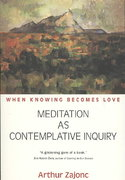 Meditation As Contemplative Inquiry 1st Edition 9781584200628 1584200626
