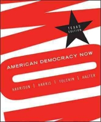 American Democracy Now Texas Edition 1st edition 9780073378978 0073378976