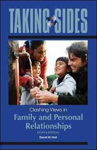 Taking Sides: Clashing Views in Family and Personal Relationships 8th edition 9780073515403 007351540X